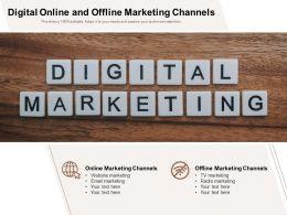Digital Online And Offline Marketing Channels