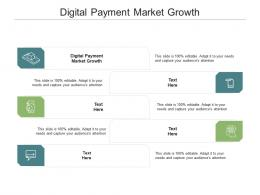 Digital Payment Market Growth Ppt Powerpoint Presentation Outline Styles Cpb