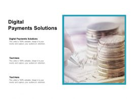 Digital Payments Solutions Ppt Powerpoint Presentation Outline Format Ideas Cpb