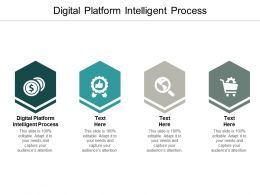 Digital Platform Intelligent Process Ppt Powerpoint Presentation Portfolio Guidelines Cpb