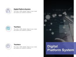 Digital Platform System Ppt Powerpoint Presentation Visual Aids Show Cpb