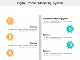 Digital Product Marketing System Ppt Powerpoint Presentation Icon Good Cpb