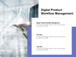 Digital Product Workflow Management Ppt Powerpoint Presentation Ideas Icon Cpb