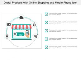 Digital Products With Online Shopping And Mobile Phone Icon