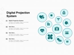 Digital Projection System Ppt Powerpoint Presentation Pictures Design Templates