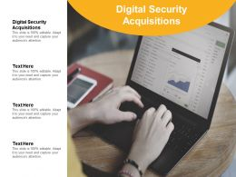 Digital Security Acquisitions Ppt Powerpoint Presentation Outline Slide Portrait Cpb