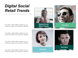 Digital Social Retail Trends Ppt Powerpoint Presentation Infographic Template Visual Aids Cpb