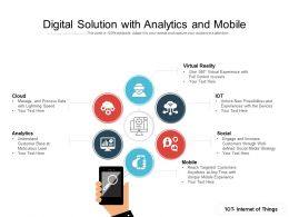 Digital Solution With Analytics And Mobile