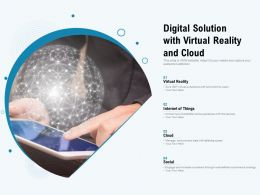 Digital Solution With Virtual Reality And Cloud