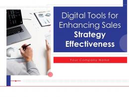 Digital Tools For Enhancing Sales Strategy Effectiveness Powerpoint Presentation Slides