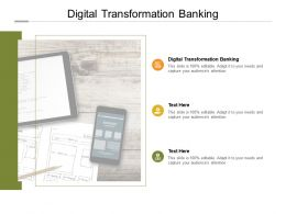 Digital Transformation Banking Ppt Powerpoint Presentation Inspiration Tips Cpb