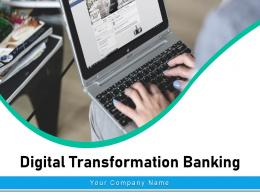 Digital Transformation Banking Roadmap Organization Process Success