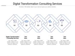 Digital Transformation Consulting Services Ppt Powerpoint Presentation Design Cpb