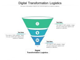 Digital Transformation Logistics Ppt Powerpoint Presentation File Infographic Template Cpb