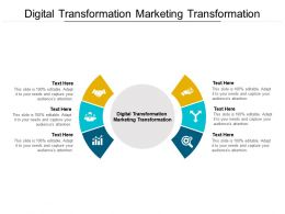 Digital Transformation Marketing Transformation Ppt Powerpoint Presentation Portfolio Slideshow Cpb
