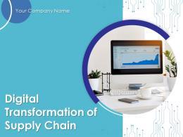 Digital Transformation Of Supply Chain Powerpoint Presentation Slides