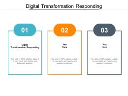 Digital Transformation Responding Ppt Powerpoint Presentation Infographic Template Slide Cpb