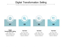 Digital Transformation Selling Ppt Powerpoint Presentation Layouts Format Cpb