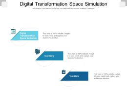 Digital Transformation Space Simulation Ppt Powerpoint Presentation Show Design Templates Cpb