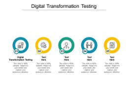 Digital Transformation Testing Ppt Powerpoint Presentation Infographics Format Cpb