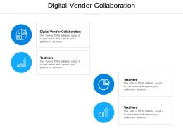 Digital Vendor Collaboration Ppt Powerpoint Presentation Infographic Template Themes Cpb