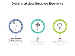 Digital Workplace Employee Experience Ppt Powerpoint Presentation Ideas Demonstration Cpb