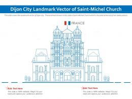 Dijon City Landmark Vector Of Saint Michel Church Powerpoint Presentation PPT Template