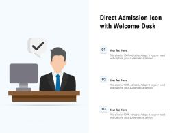 Direct Admission Icon With Welcome Desk