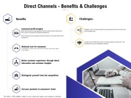 Direct Channels Benefits And Challenges Ppt Powerpoint Presentation Themes