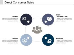 Direct Consumer Sales Ppt Powerpoint Presentation Gallery Designs Download Cpb