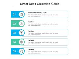 Direct Debit Collection Costs Ppt Powerpoint Presentation Infographics Slideshow Cpb
