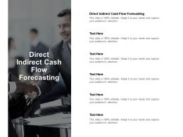 Direct Indirect Cash Flow Forecasting Ppt Powerpoint Presentation Ideas Deck Cpb