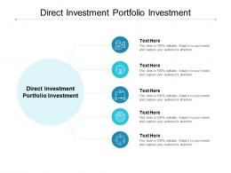 Direct Investment Portfolio Investment Ppt Powerpoint Presentation Icon Guide Cpb