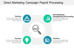 Direct Marketing Campaign Payroll Processing Ppt Powerpoint Presentation Slides Master Slide Cpb