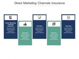 Direct Marketing Channels Insurance Ppt Powerpoint Presentation Gallery Template