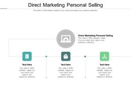 Direct Marketing Personal Selling Ppt Powerpoint Presentation Slides Infographic Template Cpb