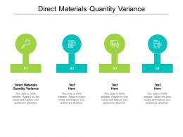 Direct Materials Quantity Variance Ppt Powerpoint Presentation Styles Skills Cpb