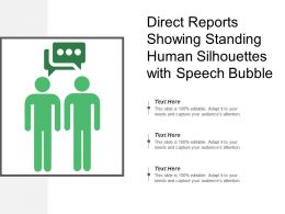 Direct Reports Showing Standing Human Silhouettes With Speech Bubble