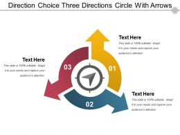 Direction Choice Three Directions Circle With Arrows