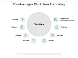 Disadvantages Blockchain Accounting Ppt Powerpoint Presentation Gallery Format Cpb