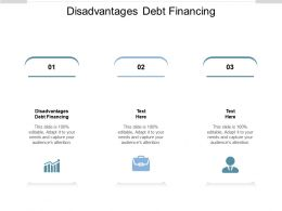 Disadvantages Debt Financing Ppt Powerpoint Presentation Slides Visual Aids Cpb