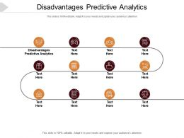 Disadvantages Predictive Analytics Ppt Powerpoint Presentation Summary Show Cpb