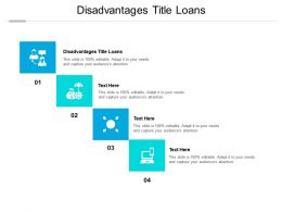 Disadvantages Title Loans Ppt Powerpoint Presentation Infographic Template Example Introduction Cpb