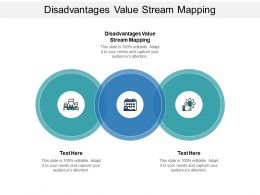 Disadvantages Value Stream Mapping Ppt Powerpoint Presentation Infographics Display Cpb