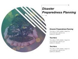 Disaster Preparedness Planning Ppt Powerpoint Presentation Infographics Infographics Cpb