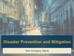 Disaster Prevention And Mitigation Powerpoint Presentation Slides