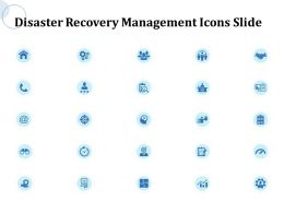 Disaster Recovery Management Icons Slide Ppt Powerpoint Presentation Layouts Inspiration