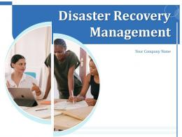 Disaster Recovery Management Powerpoint Presentation Slides