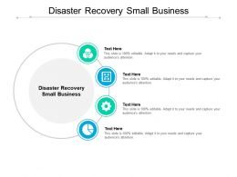 Disaster Recovery Small Business Ppt Powerpoint Presentation File Deck Cpb