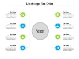 Discharge Tax Debt Ppt Powerpoint Presentation Infographic Template Background Cpb